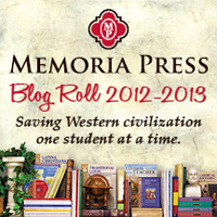 2012-2013 Memoria Press Blog Roll