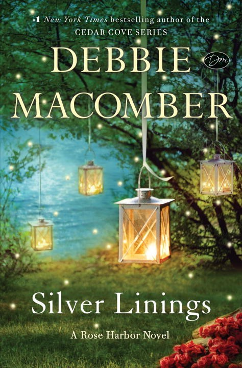 Silver Linings (Rose Harbor) by Debbie Macomber